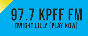 KPFF 97.7 Dwight Lilly